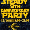 STEADY 9TH ANNIVERSARY PARTY