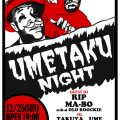 UMETAKU NIGHT