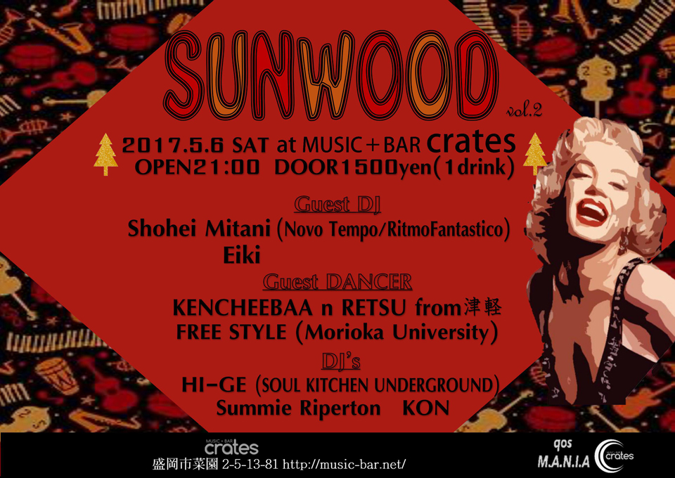 05/06(SAT) SUNWOOD | MUSIC BAR crates|盛岡
