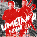 UMETAKU NIGHT 宴